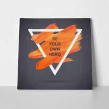 Quote be your own hero a