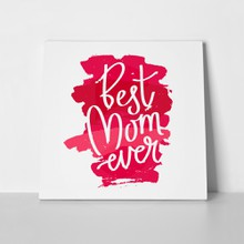 Quote best mom ever red 394548043 a