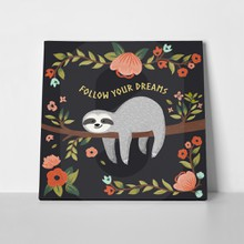 Follow your dreams sloth illustration 452046037 a