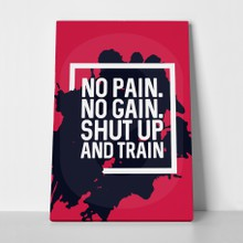 No pain no gain a