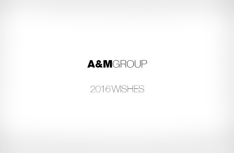 A&M GROUP 2016 Wishes