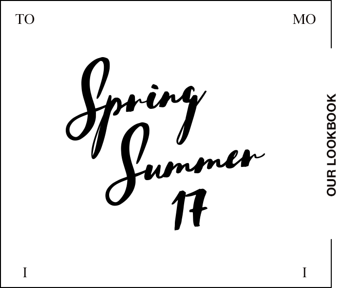 Spring / Summer 17