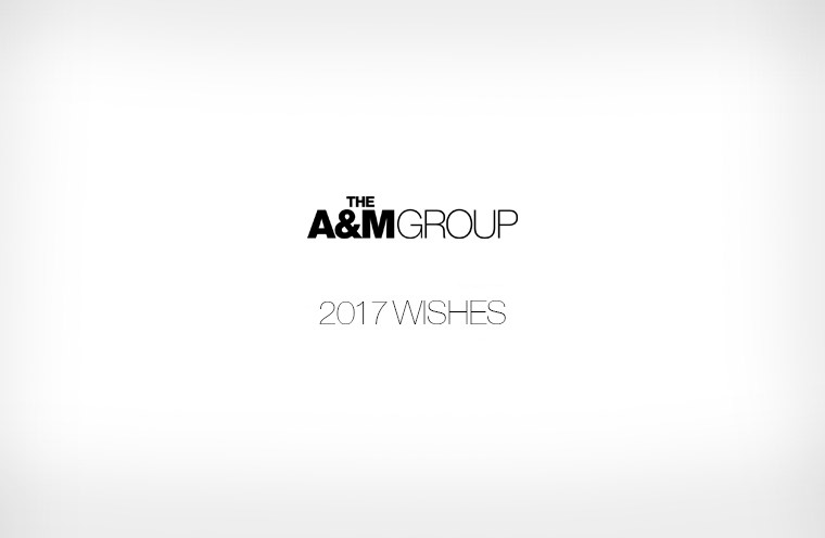 A&M GROUP 2017 Wishes