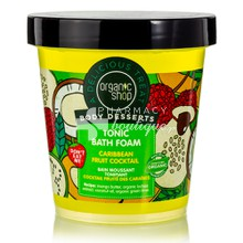 Organic Shop Body Desserts Tonic Bath Foam Caribbean Fruit Coctail - Τονωτικό αφρόλουτρο, 450ml