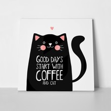 Good days start with coffee and cat 502890262 a