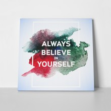 Quote believe in you a